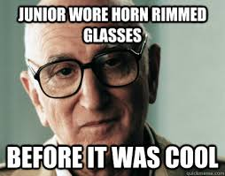The Sopranos Meme - junior wore horn rimmed glasses before it was cool soprano