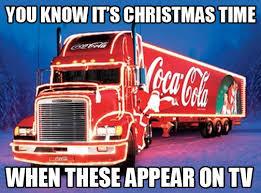 Coca Cola Meme - coca cola christmas truck christmas day know your meme