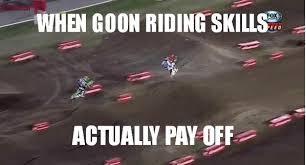 Motocross Meme - motocross memes on twitter when goon riding skills pay off