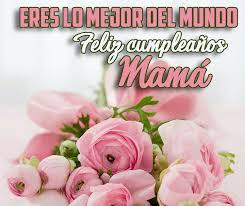 imagenes que digan feliz cumpleaños mami 20 imágenes de feliz cumpleaños para hermana papa mama hija