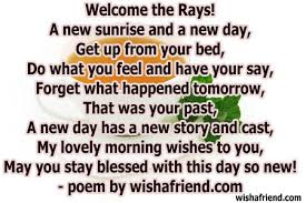 welcome the rays morning poem