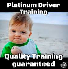 Driving School Meme - platinum driver training offering cheap driving lesson in sans souci