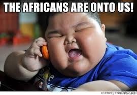 the africans are onto us fat chinese baby meme generator