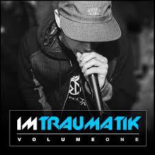 download lagu im the one im traumatik volume one mr traumatik