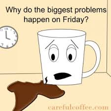 Friday Coffee Meme - friday coffee meme 28 images get ahold of yourself bob the