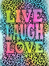 live love laugh quotes live laugh love quotes quotesgram daily