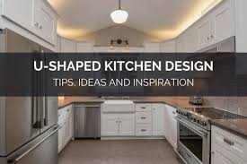 kitchen cabinet design tips u shaped kitchen design tips ideas and inspiration