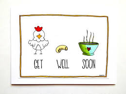 get well soon soup 30 best get well soon images on get well cards