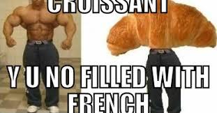 Croissant Meme - what s meme croissant