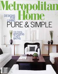 metropolitan home design magazine home design