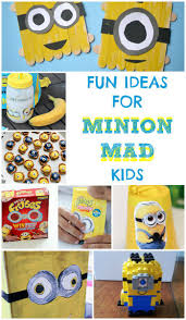 fun ideas for minion mad kids minion craft learning activities