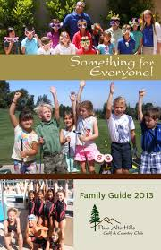 palo alto hills family guide 2013 by private club marketing inc