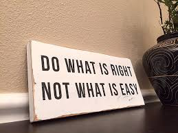 do what is right not what is easy shabby chic sign 12x5 u2013 rustica