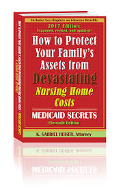 How To Obtain A Medical Power Of Attorney by Protect Your Assets From Nursing Home Costs U2013 Www Medicaidsecrets Com