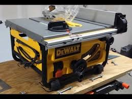 Job Site Table Saw How To Get The Most Out Of Your Dewalt Job Site Saw Youtube