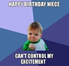 Niece Meme - funny happy birthday niece memes images 2happybirthday
