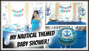 nautical themed baby shower vlog my nautical themed baby shower august 9 2015