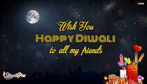 wish you happy diwali to all my friends diwali pics