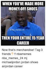 Michael Jordan Shoe Meme - jordan shoes memes memes pics 2018