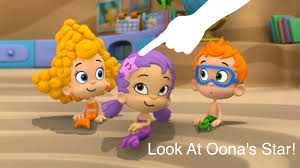 look at that oona u0027s star has a face on it bubble guppies