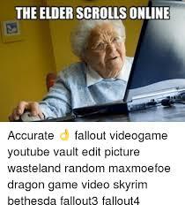 Elder Scrolls Online Meme - the elder scrolls online accurate fallout videogame youtube vault