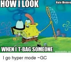 Meme Maker Net - how i look halo memes when it bag someone meme maker net i go
