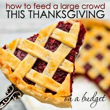 how to feed a large crowd this thanksgiving on a budget