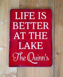 Custom Decorative Signs 243 Best Lake Signs Images On Pinterest Lake Decor Lake Houses