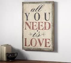 Rustic Wood Ledge Pottery Barn All You Need Is Love Sign Pottery Barn