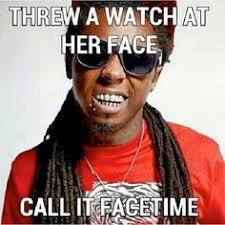 Lil Wayne Be Like Memes - lil wayne be like instagram bitches be like memes funny the