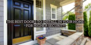 security front door for home the best front doors to install for higher security safewise