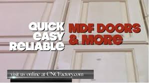 Cnc Cabinet Doors by Mdf Doors With The Cnc Factory Hd Youtube