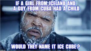 Iceland Meme - ice cube imgflip