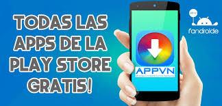 descargar apk de play store descargar appvn apk aplicaciones gratis de la play store
