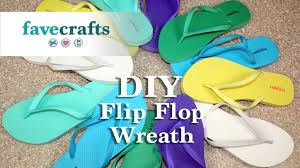 flip flop wreath how to make a colorful flip flop wreath