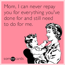 Mom Birthday Meme - funny mom memes ecards someecards