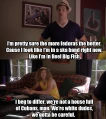 Yeah No Meme - another from workaholics lol and yeah no to fedoras favorite