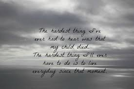 grieving the loss of a child quotes about grief loss of child 17 quotes