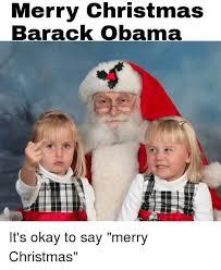 Merry Xmas Meme - merry christmas barack obama christmas meme on me me