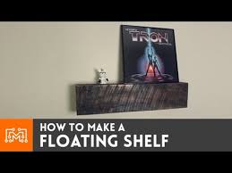 How To Make Floating Shelves by How To Make A Floating Shelf Youtube