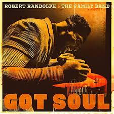got soul robert randolph the family band robert randolph