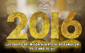 imagenes feliz año nuevo 2016 feliz año nuevo 2016 picture of meson alberto malaga tripadvisor