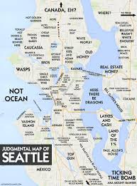 Map Of Redmond Oregon by The Judgmental Map Of Seattle Seattle