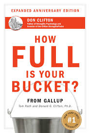 How Full Is Your Bucket Tom Rath Donald O Clifton