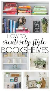 how to style a bookcase how to creatively style large bookshelves diy beautify