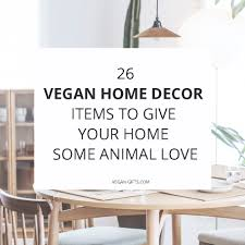 26 vegan home decor items to give your home some animal love