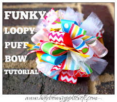 loopy bow funky loopy puff bow tutorial hairbow supplies etc