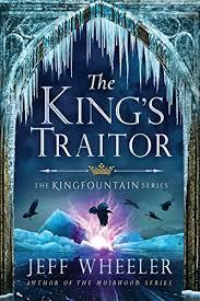 amazon com the king s traitor the kingfountain series book 3