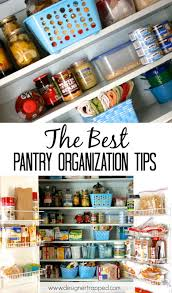 top 5 pantry organization tips pantry makeover designer trapped