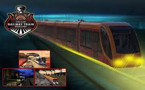 indian railway apk indian railway simulator racing 2017 pro apk